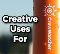 Creative Uses For CrewWatcher